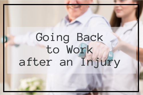 Going Back to Work after an Injury