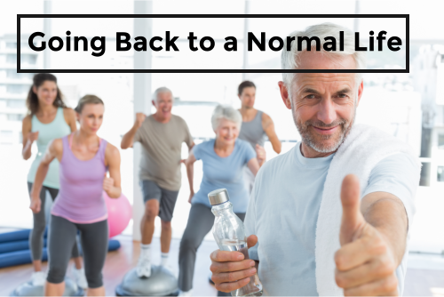 Going Back to a Normal Life